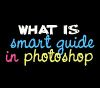 smart guides in Photoshop
