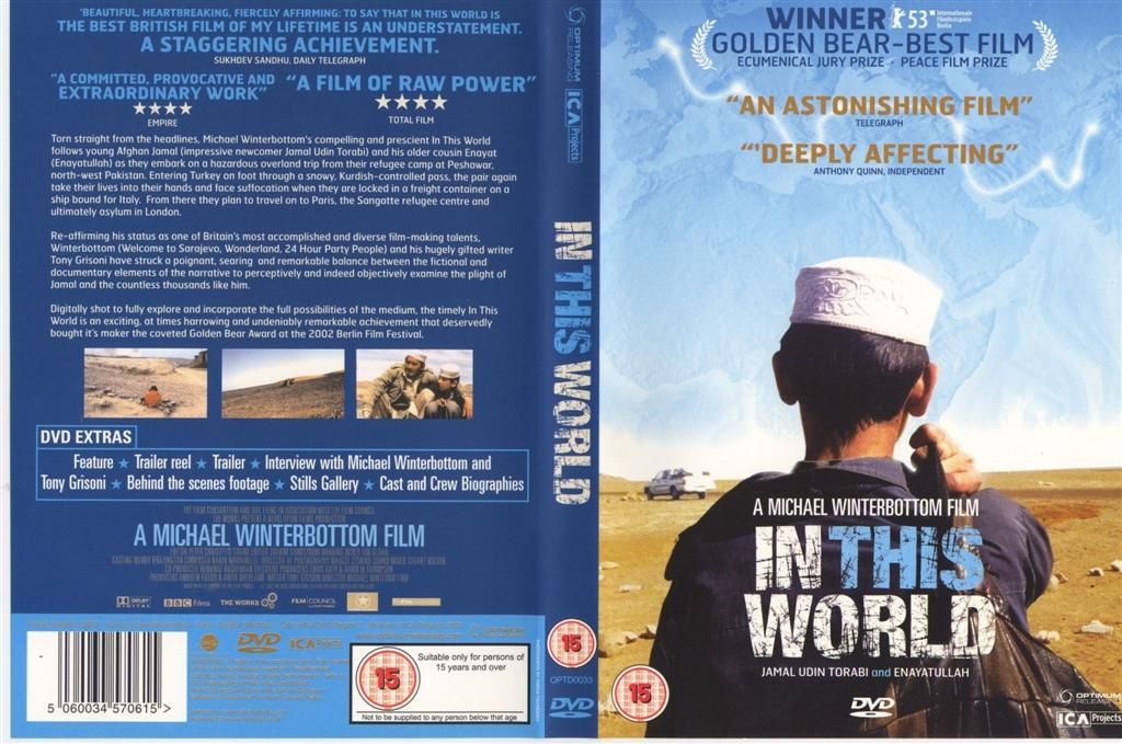 inthisworldr2frontlarge Michael Winterbottom   In This World (2002)